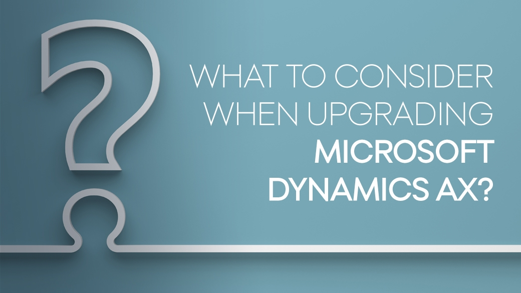 Microsoft Dynamics AX implementation or upgrade